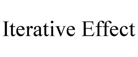 ITERATIVE EFFECT