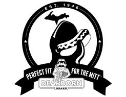 EST. 1946 PERFECT FIT FOR THE MITT DEARBORN BRAND