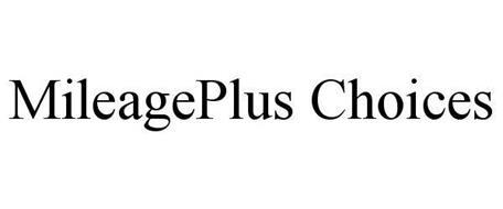 MILEAGEPLUS CHOICES