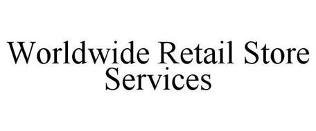 WORLDWIDE RETAIL STORE SERVICES