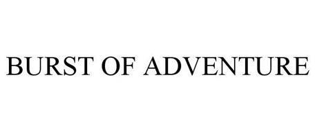 BURST OF ADVENTURE