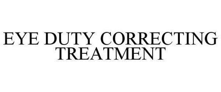 EYE DUTY CORRECTING TREATMENT