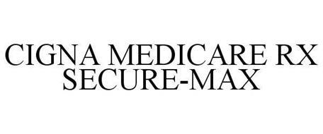 CIGNA MEDICARE RX SECURE-MAX