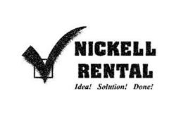 NICKELL RENTAL IDEA! SOLUTION! DONE!