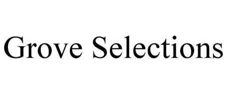 GROVE SELECTIONS