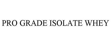 PRO GRADE ISOLATE WHEY