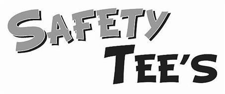 SAFETY TEE'S