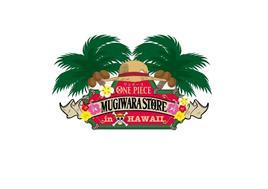 ONE PIECE MUGIWARA STORE IN HAWAII