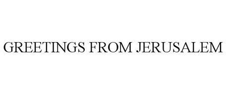 GREETINGS FROM JERUSALEM