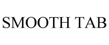 SMOOTH TAB