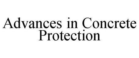 ADVANCES IN CONCRETE PROTECTION