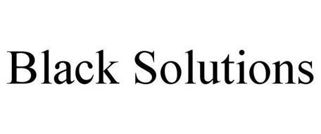 BLACK SOLUTIONS