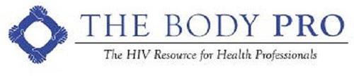 THE BODY PRO THE HIV RESOURCE FOR HEALTH PROFESSIONALS