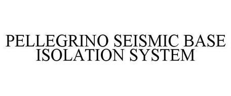 PELLEGRINO SEISMIC BASE ISOLATION SYSTEM