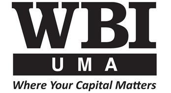 WBI UMA WHERE YOUR CAPITAL MATTERS