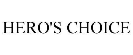 HERO'S CHOICE