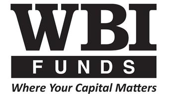 WBI FUNDS WHERE YOUR CAPITAL MATTERS