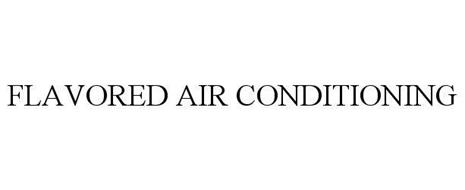 FLAVORED AIR CONDITIONING