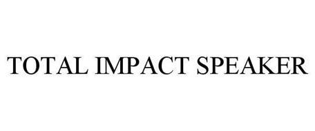 TOTAL IMPACT SPEAKER