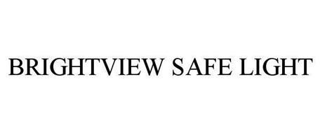 BRIGHTVIEW SAFE LIGHT