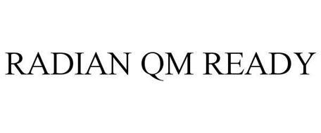 RADIAN QM READY