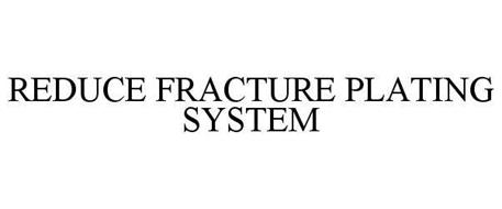 REDUCE FRACTURE PLATING SYSTEM