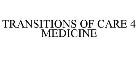 TRANSITIONS OF CARE 4 MEDICINE