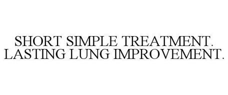 SHORT SIMPLE TREATMENT. LASTING LUNG IMPROVEMENT.
