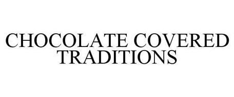 CHOCOLATE COVERED TRADITIONS