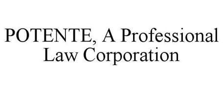 POTENTE A PROFESSIONAL LAW CORPORATION