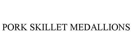 PORK SKILLET MEDALLIONS