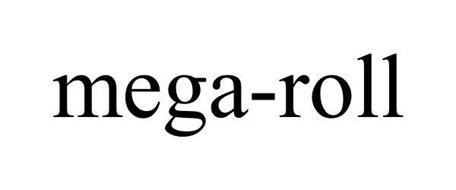 MEGA-ROLL