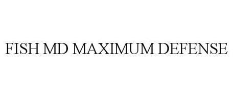FISH MD MAXIMUM DEFENSE