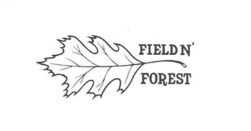 FIELD N' FOREST