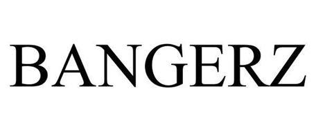 BANGERZ