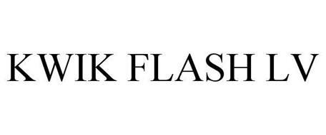 KWIK FLASH LV