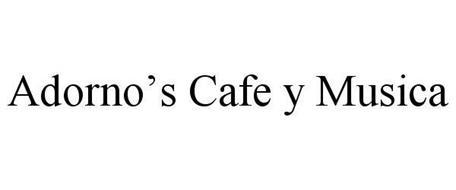 ADORNO'S CAFE Y MUSICA