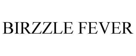 BIRZZLE FEVER