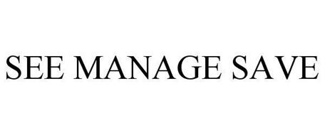 SEE MANAGE SAVE