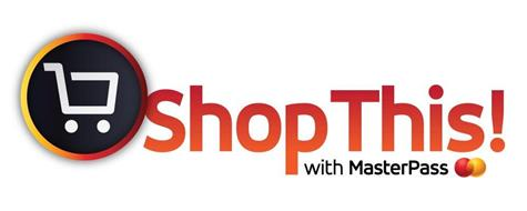 SHOPTHIS! WITH MASTERPASS