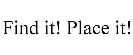 FIND IT! PLACE IT!