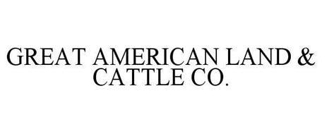 GREAT AMERICAN LAND & CATTLE CO.