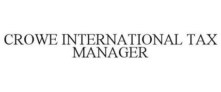 CROWE INTERNATIONAL TAX MANAGER