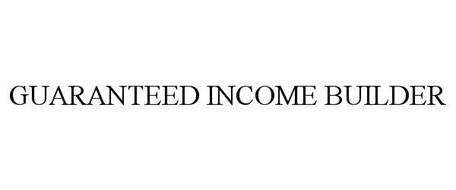 GUARANTEED INCOME BUILDER