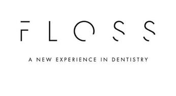 F L O S S A NEW EXPERIENCE IN DENTISTRY