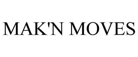 MAK'N MOVES