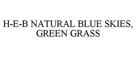H-E-B NATURAL BLUE SKIES, GREEN GRASS