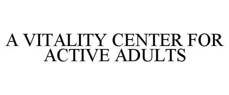 A VITALITY CENTER FOR ACTIVE ADULTS