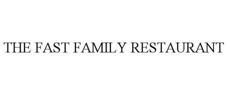 THE FAST FAMILY RESTAURANT