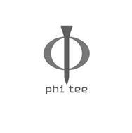 PHI TEE
